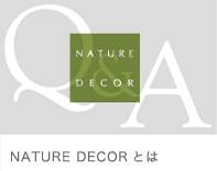 NATURE DECOR とは